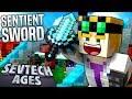 Minecraft - SENTIENT SWORD - SevTech Ages #43