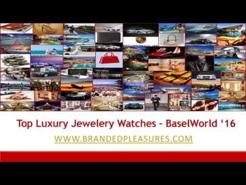 Top Luxury Jewelery Watches @ BaselWorld '16