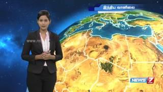 Weather Forecast | 15.06.2016 | News7 Tamil