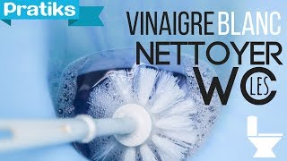 comment nettoyer au vinaigre blanc