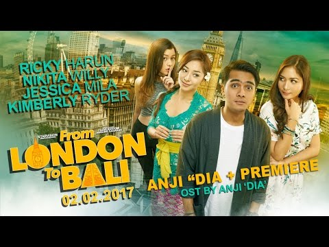 FROM LONDON TO BALI -  Anji 'Dia' + Premiere