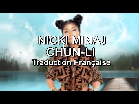 Nicki Minaj - Chun-Li [Traduction Française]