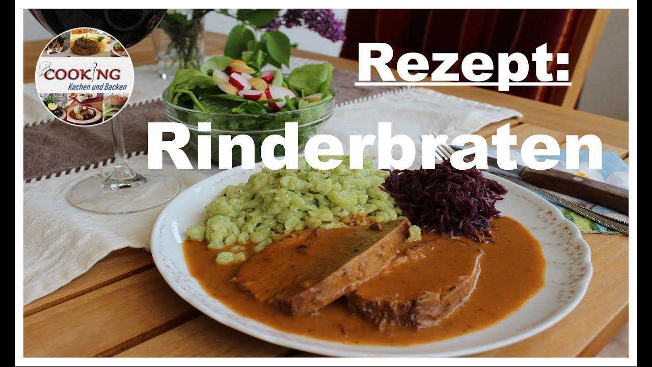 rinderbraten rindsbraten rezept schnell einfach zubereiten deutsch youtube. Black Bedroom Furniture Sets. Home Design Ideas