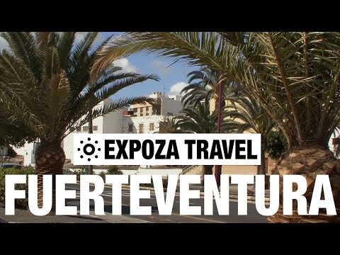 Fuerteventura (Spain) Vacation Travel Video Guide