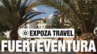 Fuerteventura (Spain) Vacation Travel Video Guide