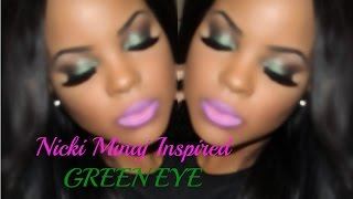 GRWM: Nicki Minaj Inspired Green Eye Tutorial Thumbnail