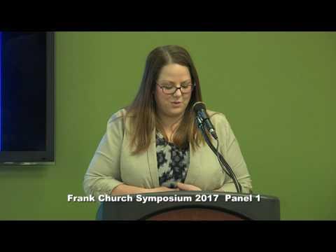 Frank Church Symposium 2017  Panel 1: Inter-Regional Issues