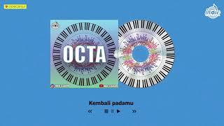 OCTA - Tak'kan Kembali ( Official Video Lyric )
