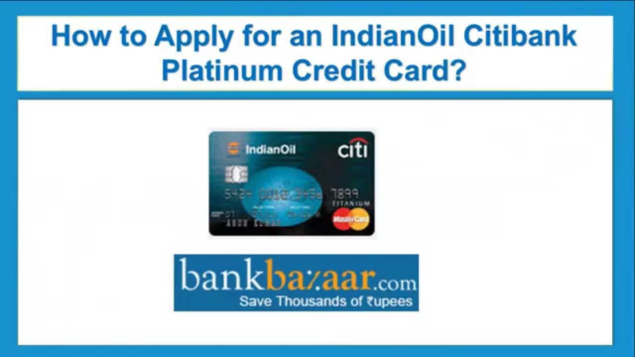 how to apply for an indian oil citibank platinum credit card youtube. Black Bedroom Furniture Sets. Home Design Ideas