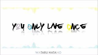 Yuri!!! On Ice ED 『Wataru Hatano - You Only Live Once』Piano [Instrumental]