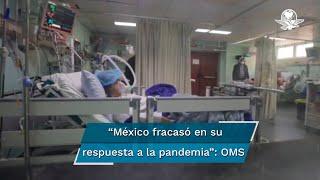 """""""La respuesta de México al Covid-19: Estudio de caso"""", señala que México tiene """"una de las tasas más altas de casos y muertes por Covid-19, a pesar de ocupar los últimos lugares en la aplicación de pruebas"""""""