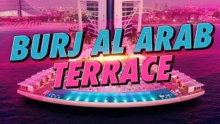 Burj al Arab Terrace Opening 25.05.2016