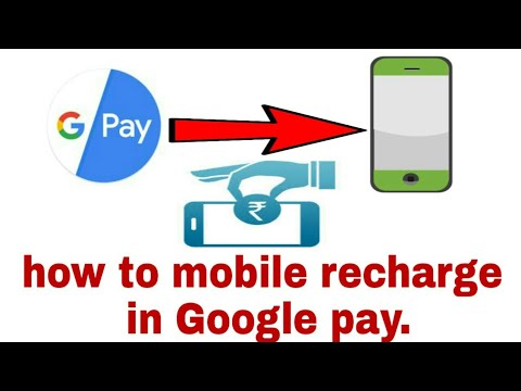 How To Mobile Recharge In Google Pay