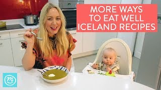More Ways To Eat Well Recipe Ideas | Iceland & Channel Mum | Ad
