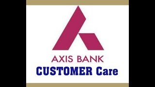 AXIS BANK CUSTOMER CARE
