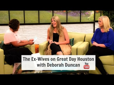 Ex Wives Guide to Divorce Great Day Houston