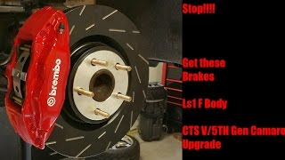 Cheap and easy way to upgrade LS1 Camaro or Trans Am brakes. CTS V Brembo install.