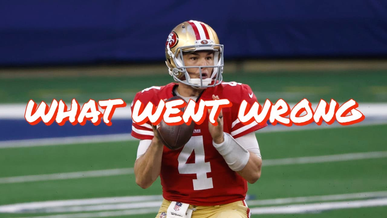 What Went Wrong for Nick Mullens on the 49ers