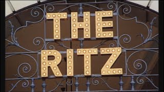 The Ritz: Checking Into History