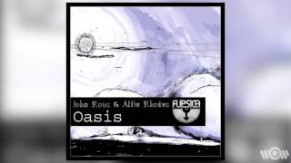 Alfie Rhodes & John Rous - Oasis (Radio Edit) | Official Audio