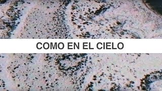 Como en el Cielo (Here As In Heaven) | Spanish | Video Oficial Con Letras | Elevation Worship