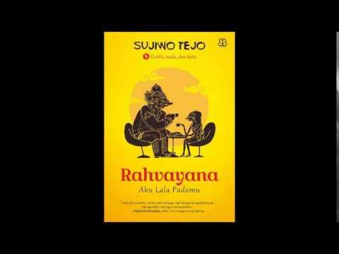Sujiwo Tejo - Rahvayana - Aku Lala Padamu - 05 Dandaka