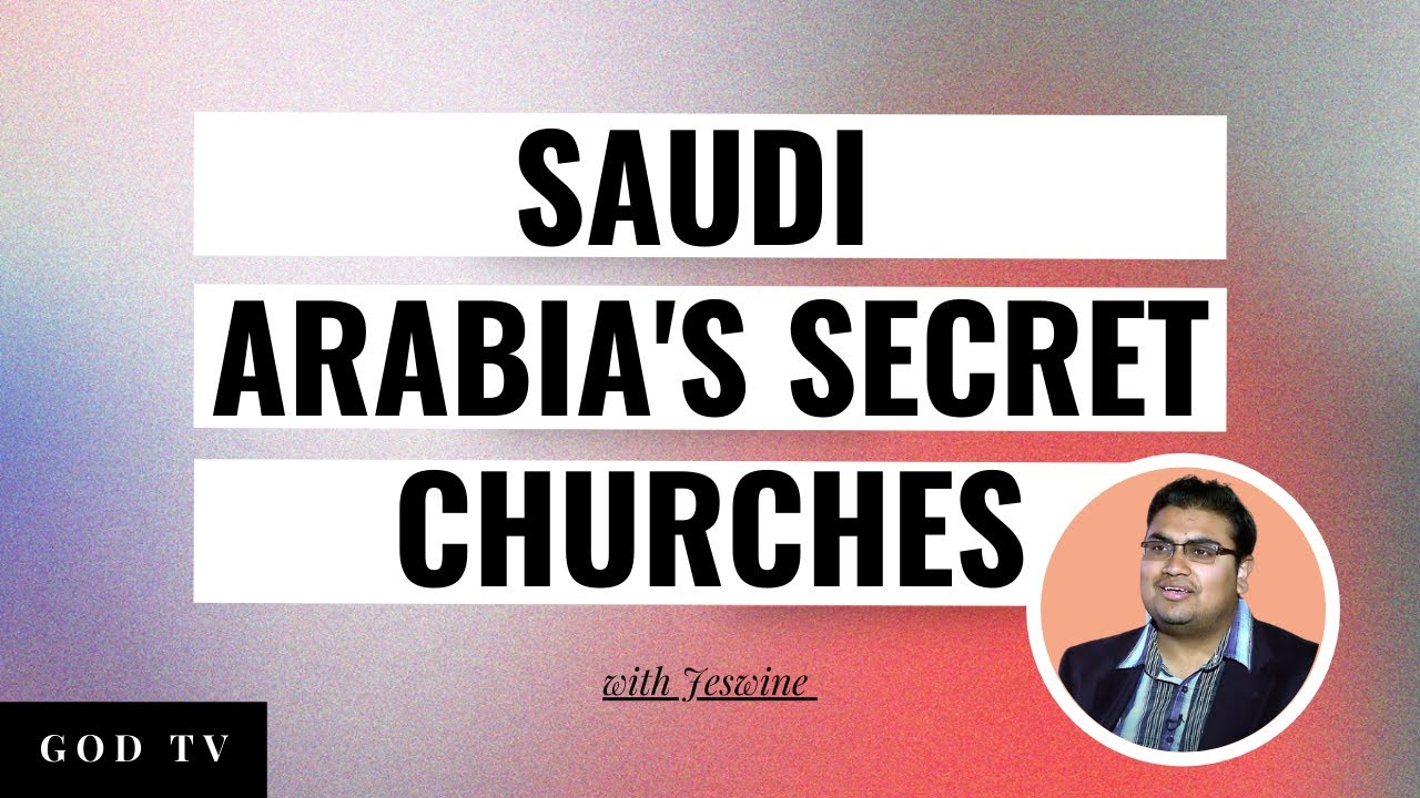 Saudi Arabia Secret Churches