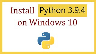 How to install Python 3.9.4 on Windows 10 screenshot 3