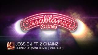Jessie J Ft. 2 Chainz - Burnin