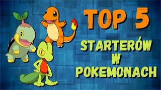 Top 5: Ulubionych starterów wPokemonach