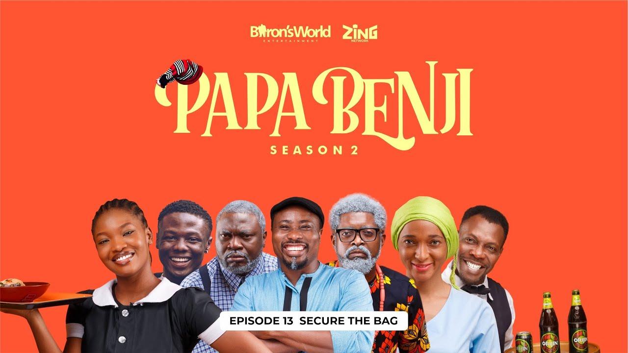 Download #PapaBenji SEASON 2 FINALE (SECURE THE BAG)