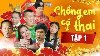 Phim Hài Tết 2020 | Chồng Em Có Thai - Tập 1 | Nhật Cường, Nam Thư, Long Đẹp Trai, Lê Huỳnh, Maika