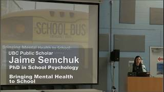 Jaime Semchuk: Bringing Mental Health to School (PhDs Go Public)