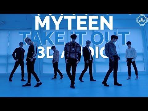 MYTEEN - Take It Out (3D Audio) | Wear Earphones |