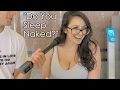 Asking GIRLS If They Sleep NAKED! | Street Interviews