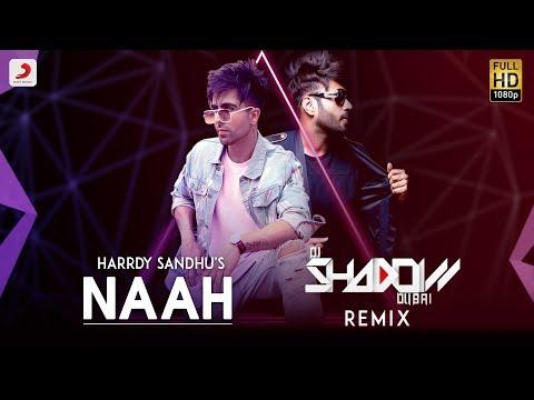 Harrdy Sandhu - Naah | DJ Shadow Remix | Nora Fatehi