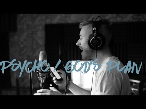 Psycho, God's Plan - Post Malone & Drake | Jonah Baker Mashup