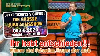Ihr habt entschieden und so machen wir es! 🎉 | Mario Barth: Die Grosse Jubiläumsshow - 06.06.2020