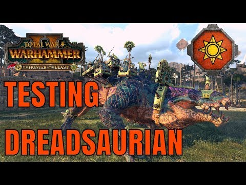 Testing The Dreadsaurian & Shredder Of Lustria | The Hunter & The Beast - Total War Warhammer 2