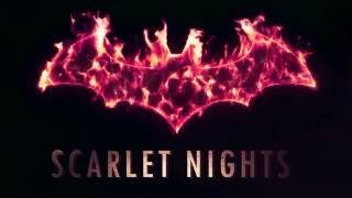 Scarlet Nights Trailer Batman Arkham Night XXX (Studio FOW)