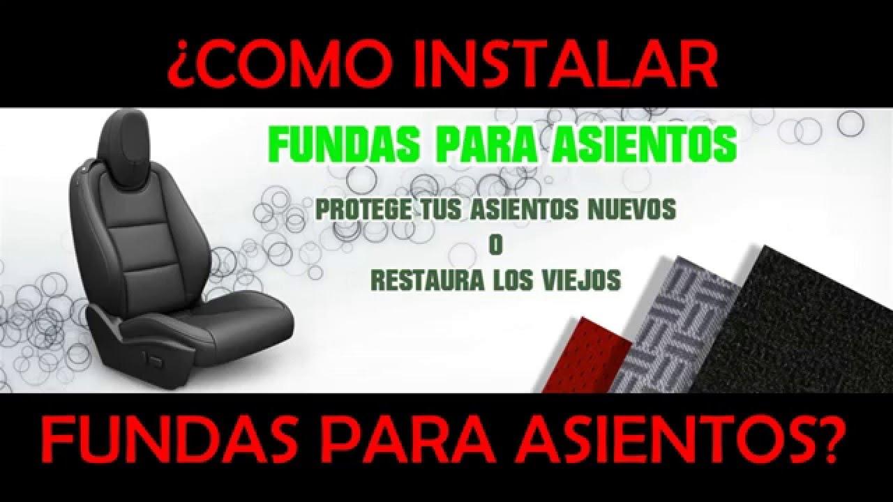 TUTORIAL INSTALACIÓN DE FUNDAS DE ASIENTOS PARA AUTOS. - YouTube