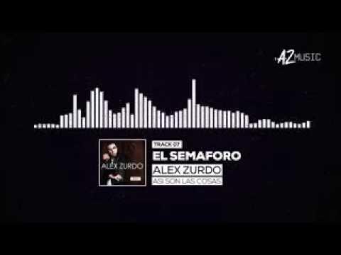 7  El Semaforo   Alex Zurdo