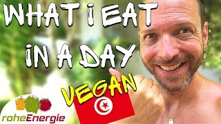 Vegan What I Eat In A Day in Tunesien