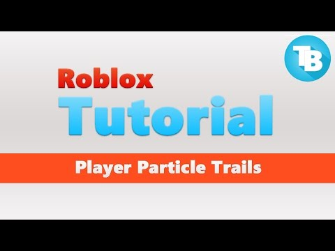 how to add trails in roblox