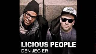 LiciousPeople - Den Jeg Er (Radio Edit)