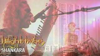 Hilight Tribe - Shankara Videoclip