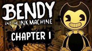 bendy and the ink machine chapter 1 what is that ink monster