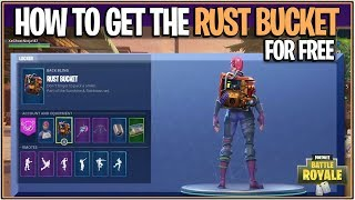 "*NEW* Fortnite: HOW TO GET THE ""RUST BUCKET"" FOR FREE! (Fortnite's Gift!)"