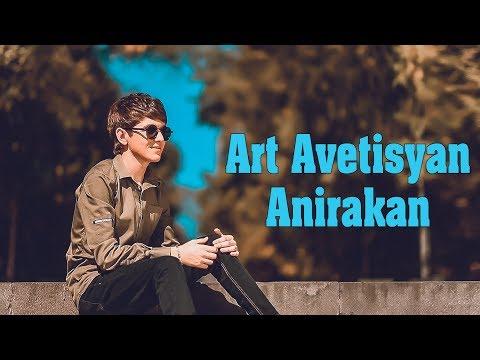 Art Avetisyan - Anirakan (2019)