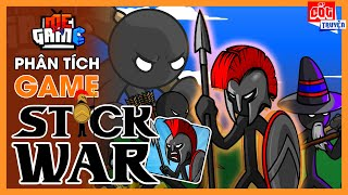 Phân Tích Game: Stick War Legacy - Người Que Đại Chiến | meGAME